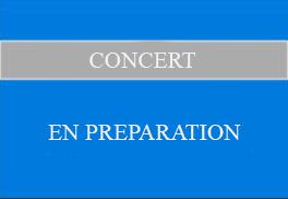 Concert en préparation